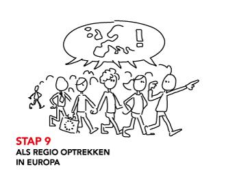 STAP 9 Als regio optrekken in Europa